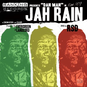 Jah Rain ft.Dan Man (RSD remix) / Jah Rain ft.Dan Man