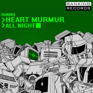 Heart Murmur / All Night